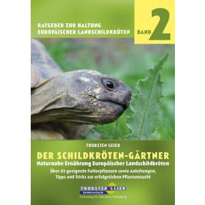 Der Schildkröten-Gärtner - Naturnahe...